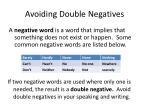 avoiding double negatives