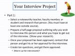 your interview project