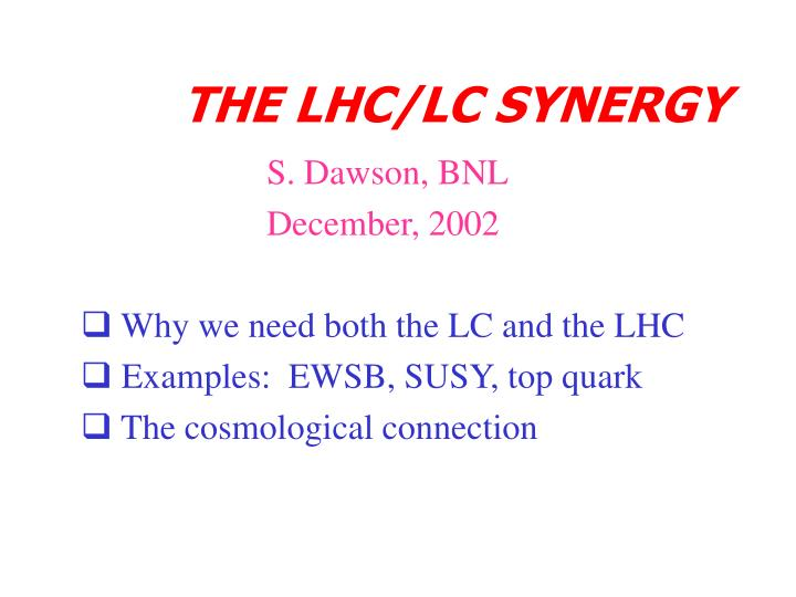 the lhc lc synergy