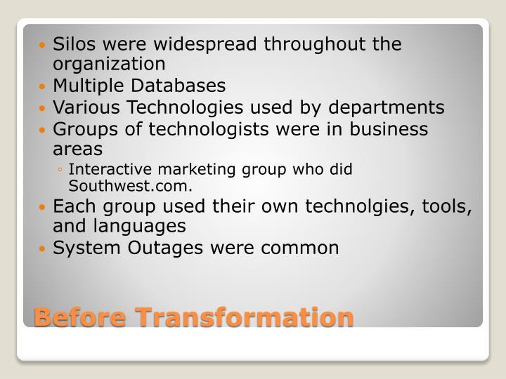 Silos were widespread throughout the organization