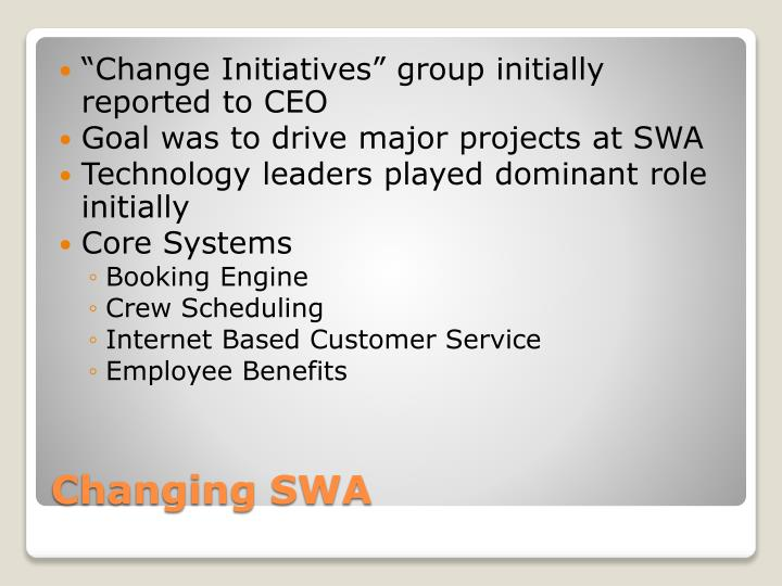 """""""Change Initiatives"""" group initially reported to CEO"""