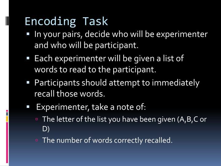Encoding Task