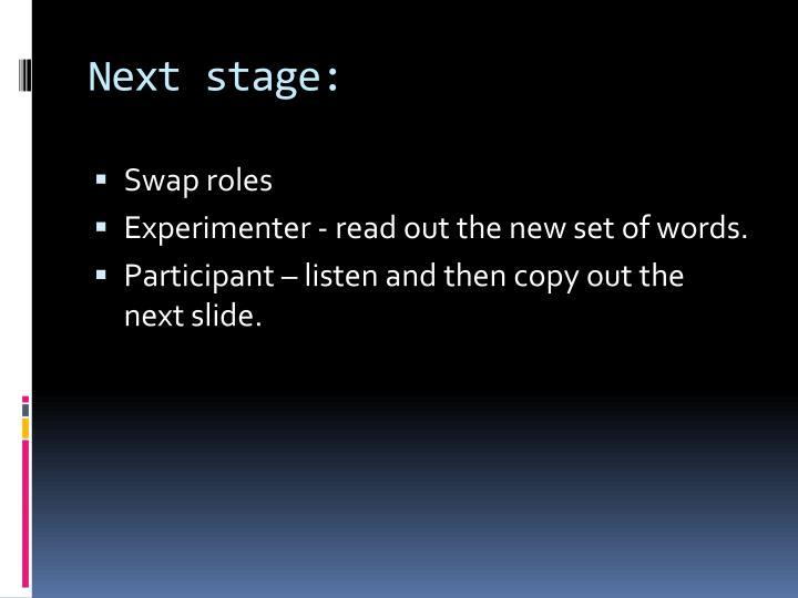 Next stage: