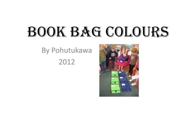 Book bag colours