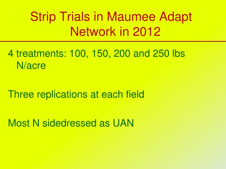 Strip Trials in Maumee Adapt Network in 2012