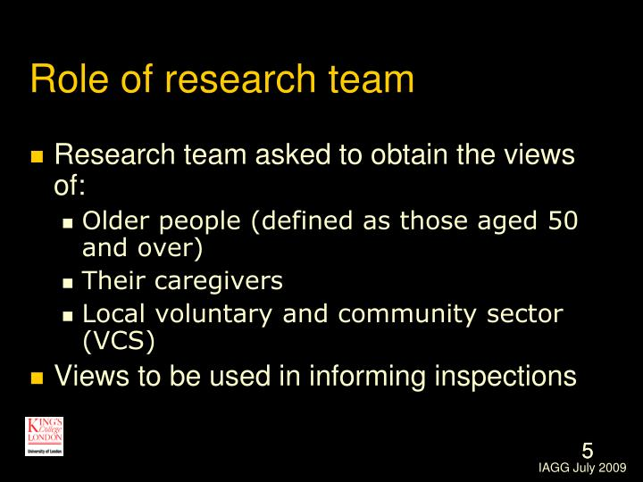Role of research team