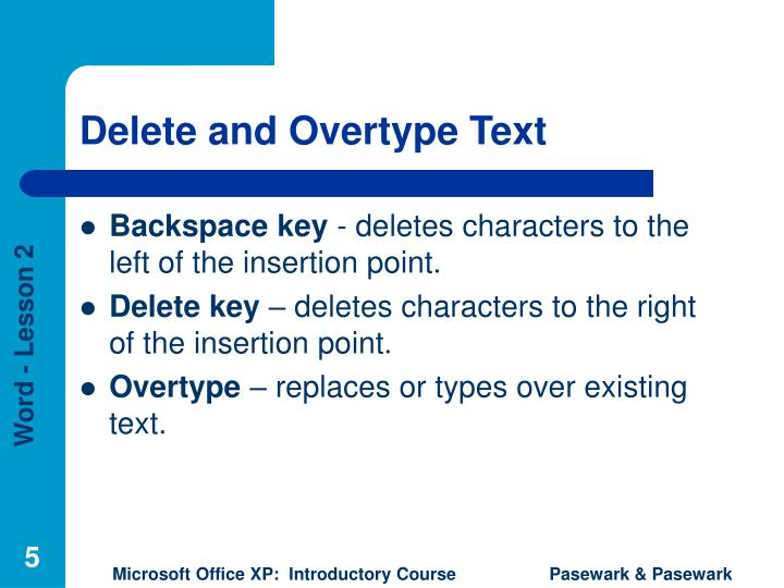 Delete and Overtype Text