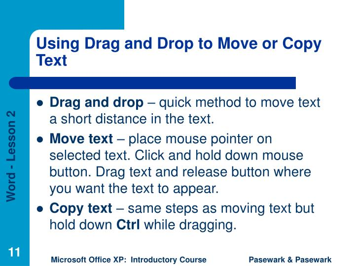 Using Drag and Drop to Move or Copy Text