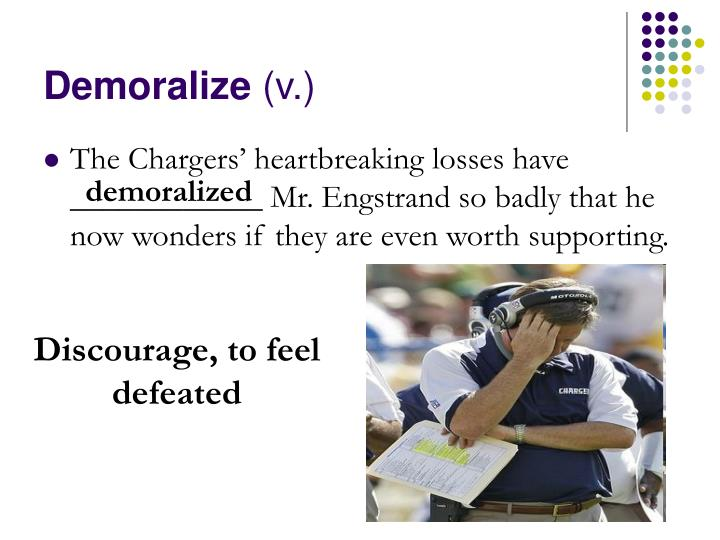 Demoralize