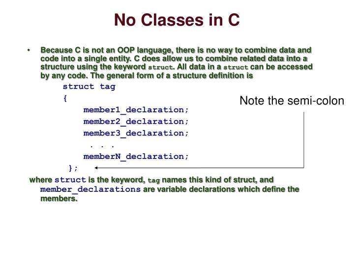 No Classes in C