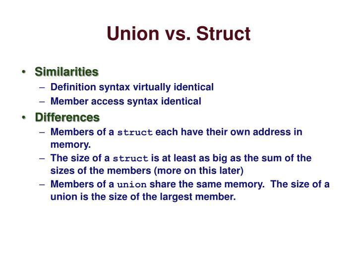 Union vs. Struct
