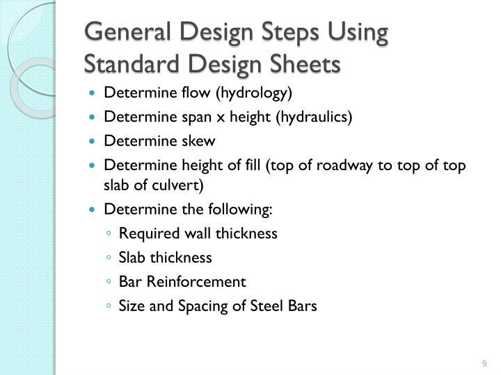 General Design Steps Using Standard Design Sheets