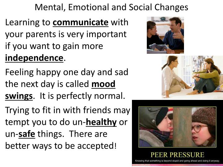 Mental, Emotional and Social Changes