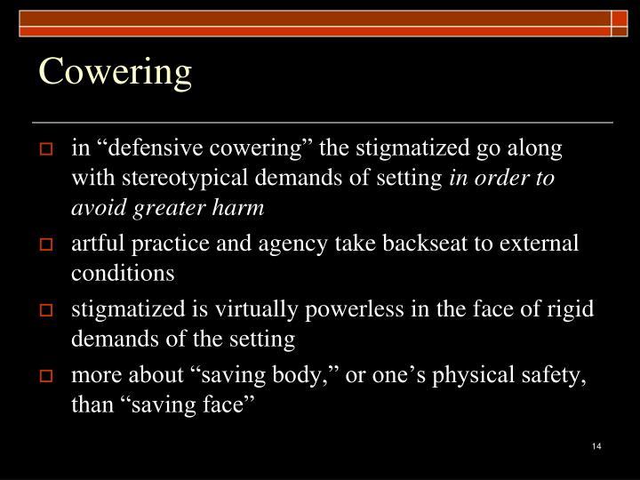 Cowering