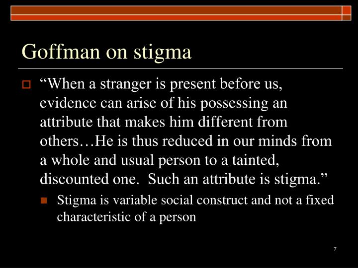 Goffman on stigma