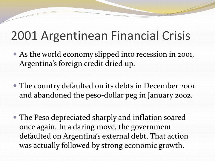 2001 Argentinean Financial Crisis