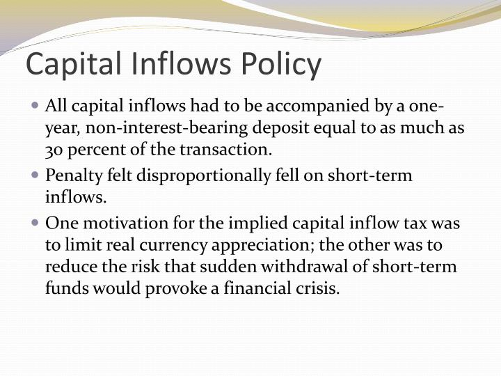 Capital Inflows Policy
