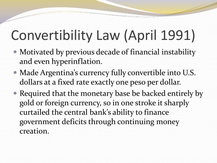 Convertibility Law (April 1991)