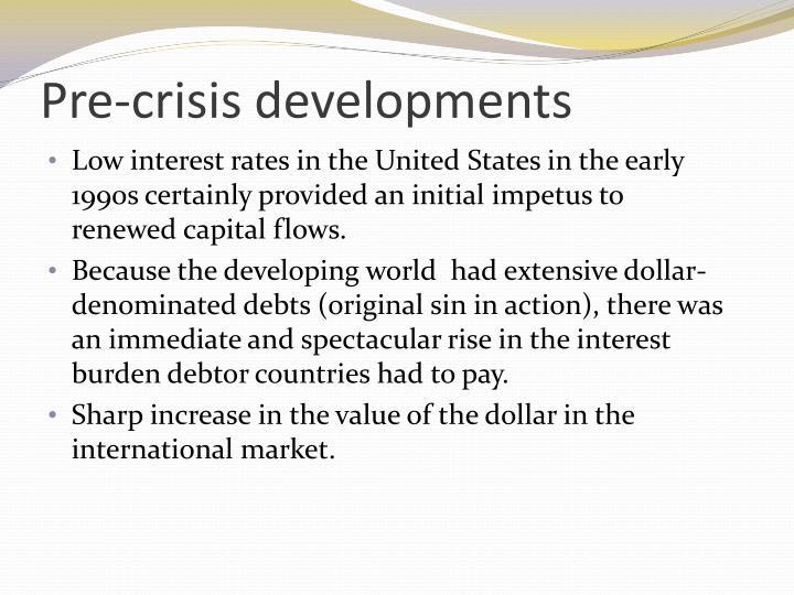 Pre-crisis developments