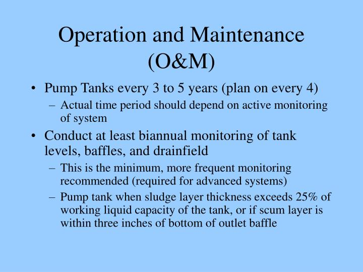 Operation and Maintenance (O&M)