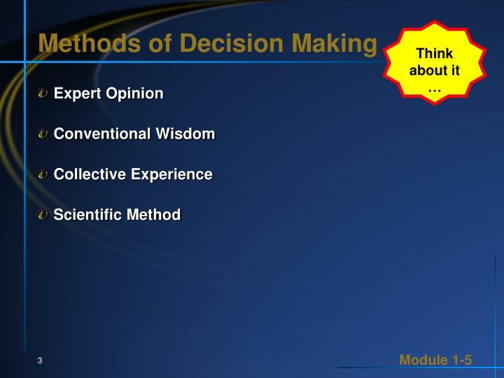 Methods of Decision Making