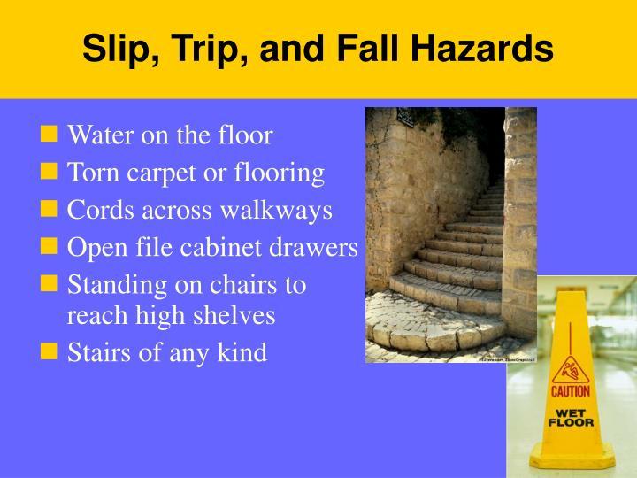Slip, Trip, and Fall Hazards
