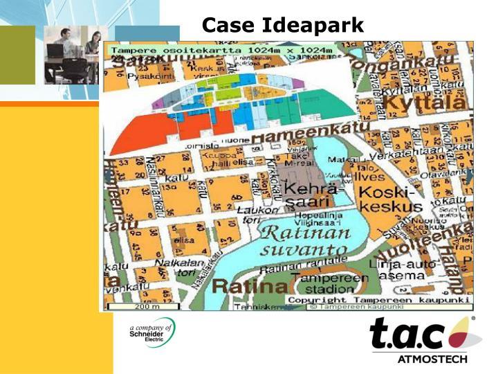 Case Ideapark