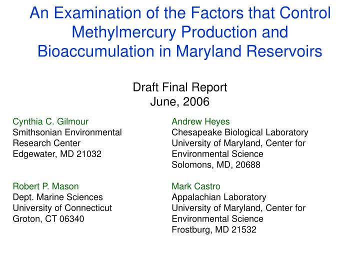 An Examination of the Factors that Control Methylmercury Production and Bioaccumulation in Maryland ...