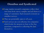 omnibus and syndicated