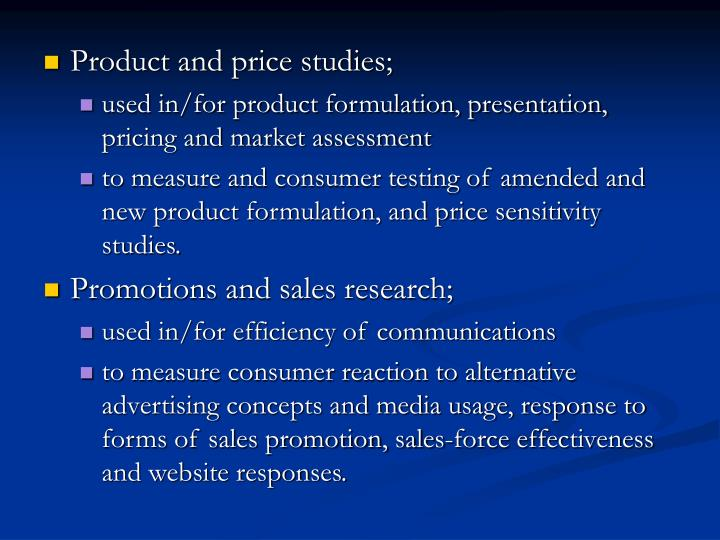 Product and price studies;
