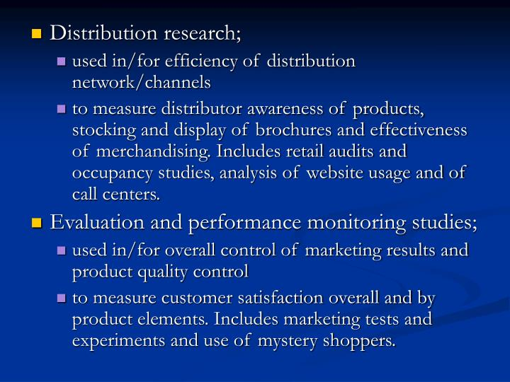 Distribution research;