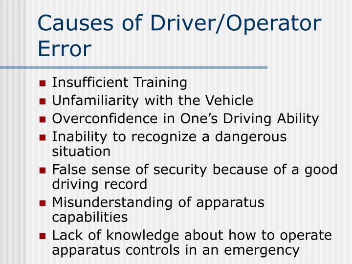 Causes of Driver/Operator Error