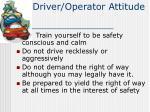 driver operator attitude