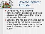 driver operator attitude1