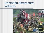 operating emergency vehicles1