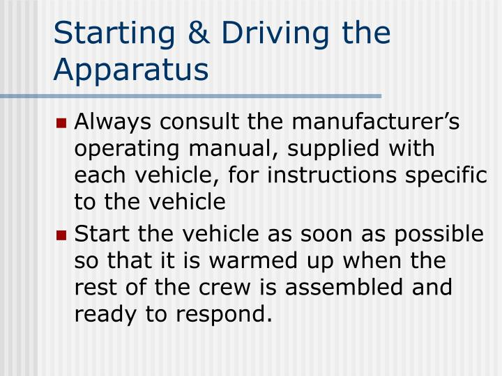 Starting & Driving the Apparatus