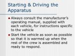 starting driving the apparatus