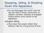 stopping idling shutting down the apparatus1