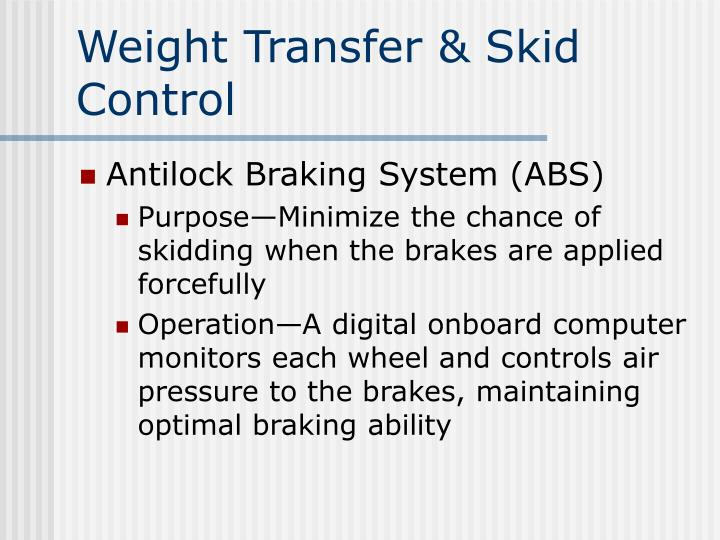 Weight Transfer & Skid Control
