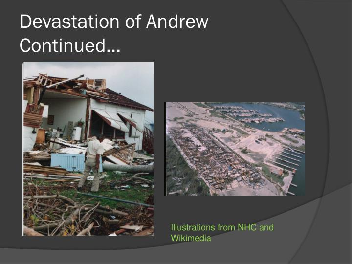 Devastation of Andrew Continued…