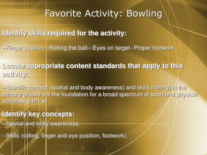 Favorite Activity: Bowling
