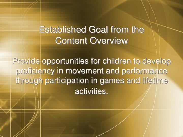 Established Goal from the                  Content Overview