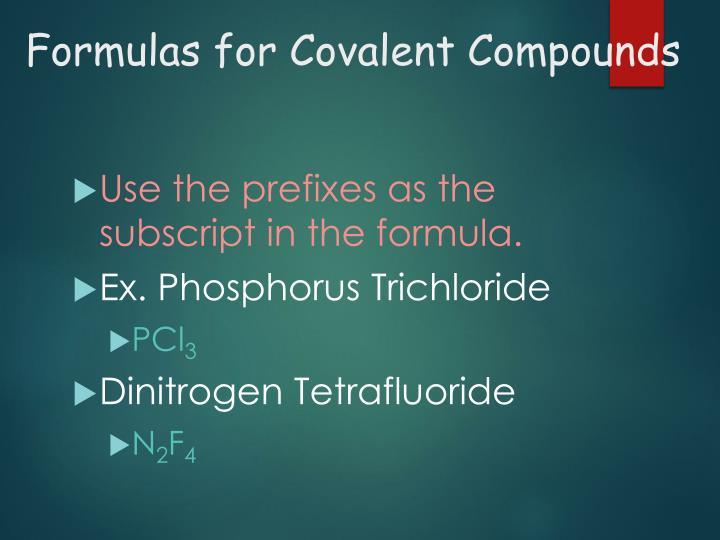 Formulas for Covalent Compounds