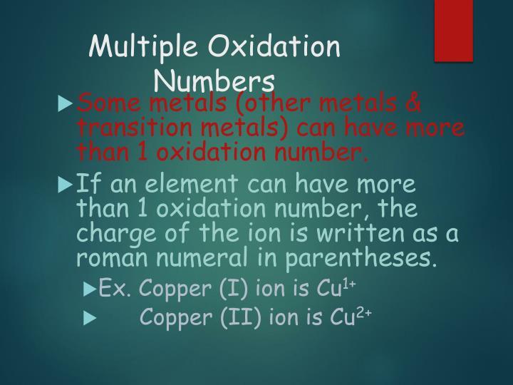 Multiple Oxidation Numbers