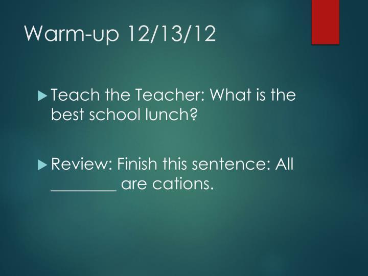 Warm-up 12/13/12