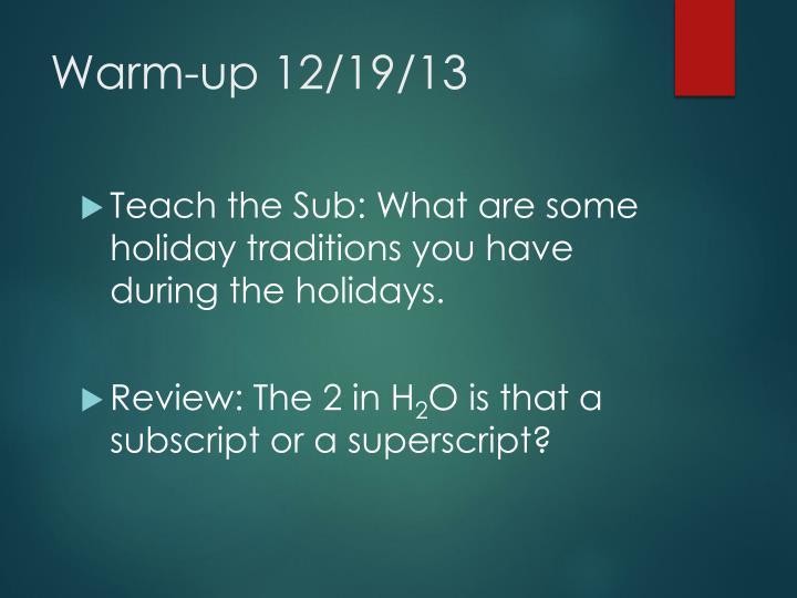 Warm-up 12/19/13