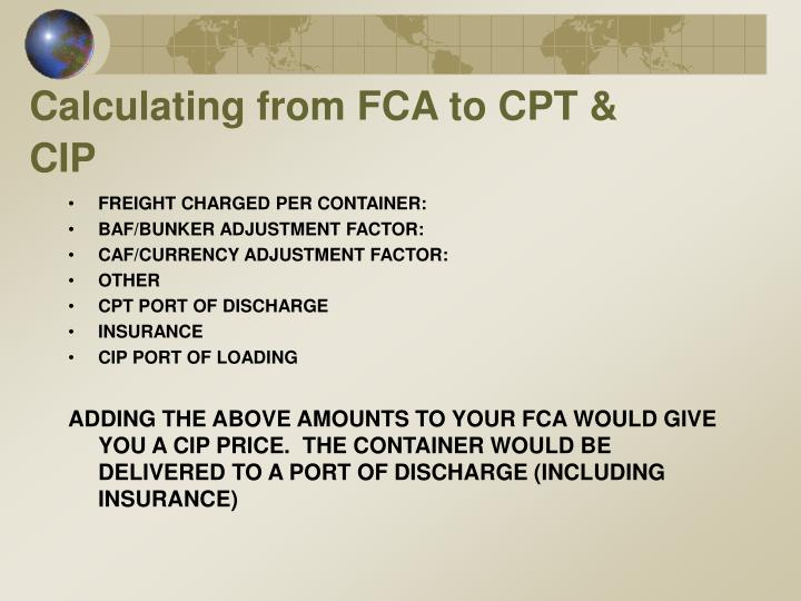 Calculating from FCA to CPT & CIP