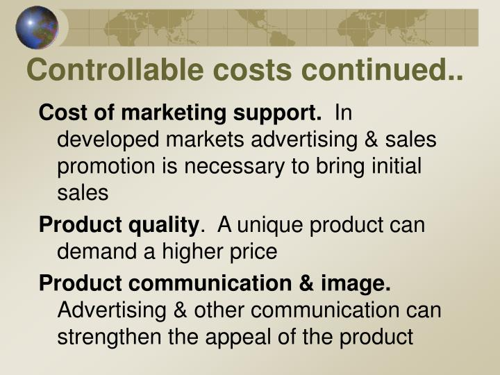 Controllable costs continued..