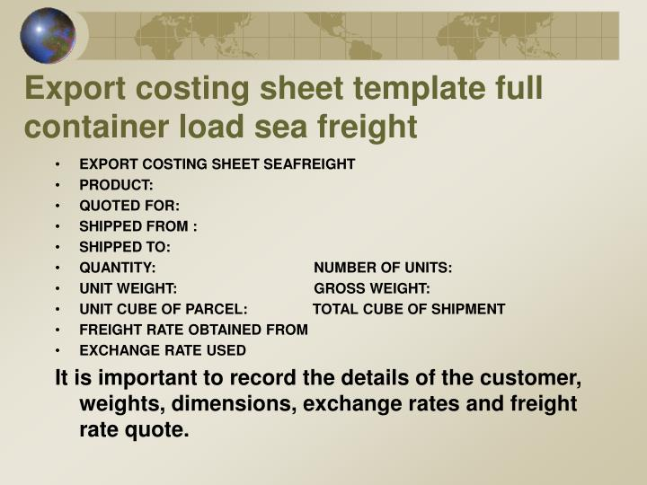 Export costing sheet template full container load sea freight