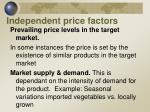 independent price factors